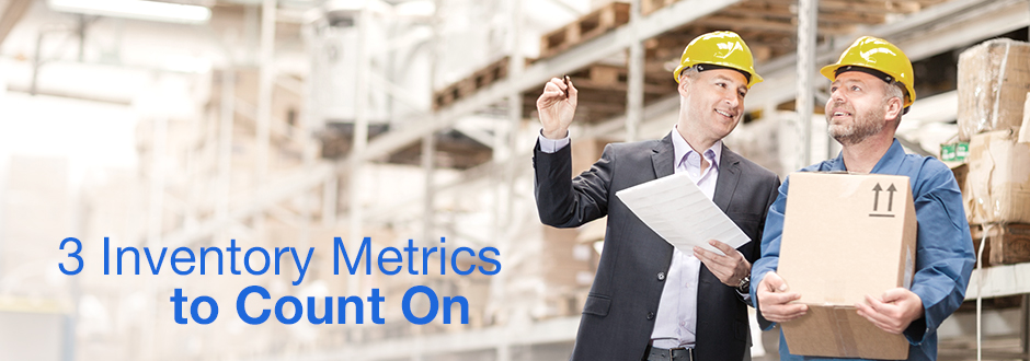 3 Inventory Metrics to Count On